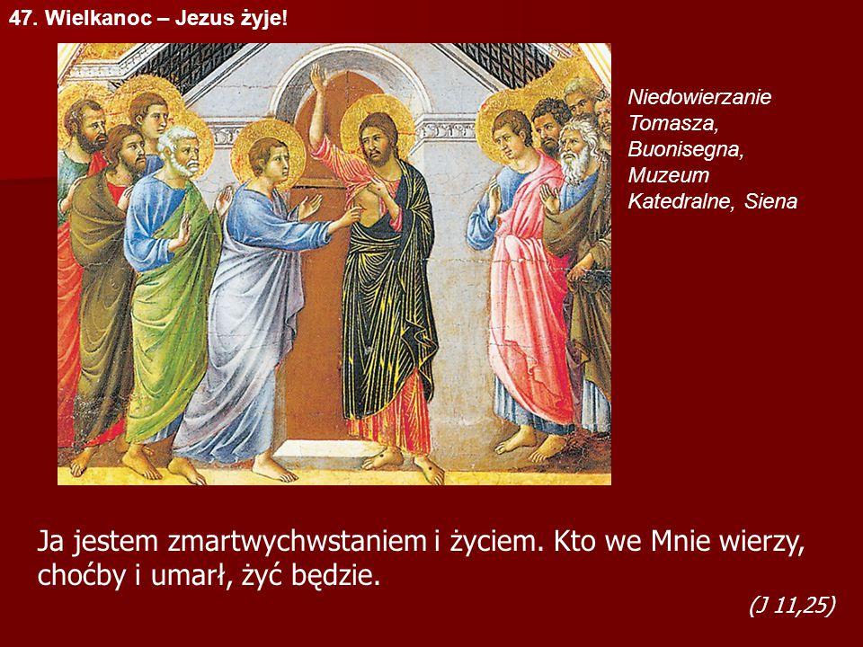 47. Wielkanoc – Jezus żyje! Niedowierzanie Tomasza, Buonisegna, Muzeum Katedralne, Siena.