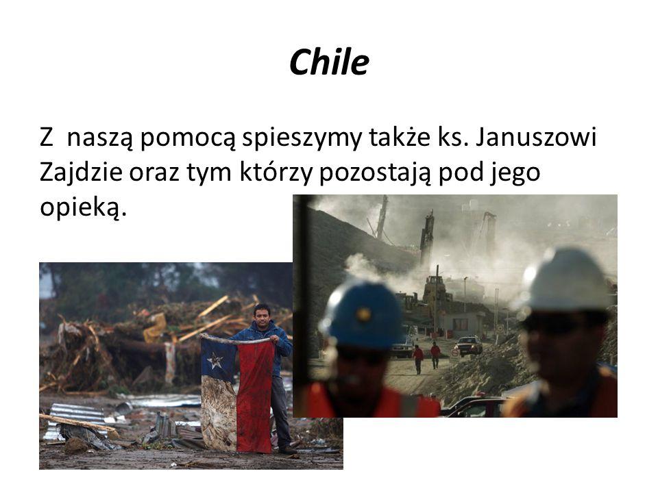 Chile Z naszą pomocą spieszymy także ks.