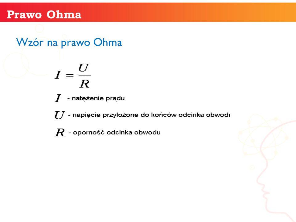 Prawo Ohma Wzór na prawo Ohma informatyka +