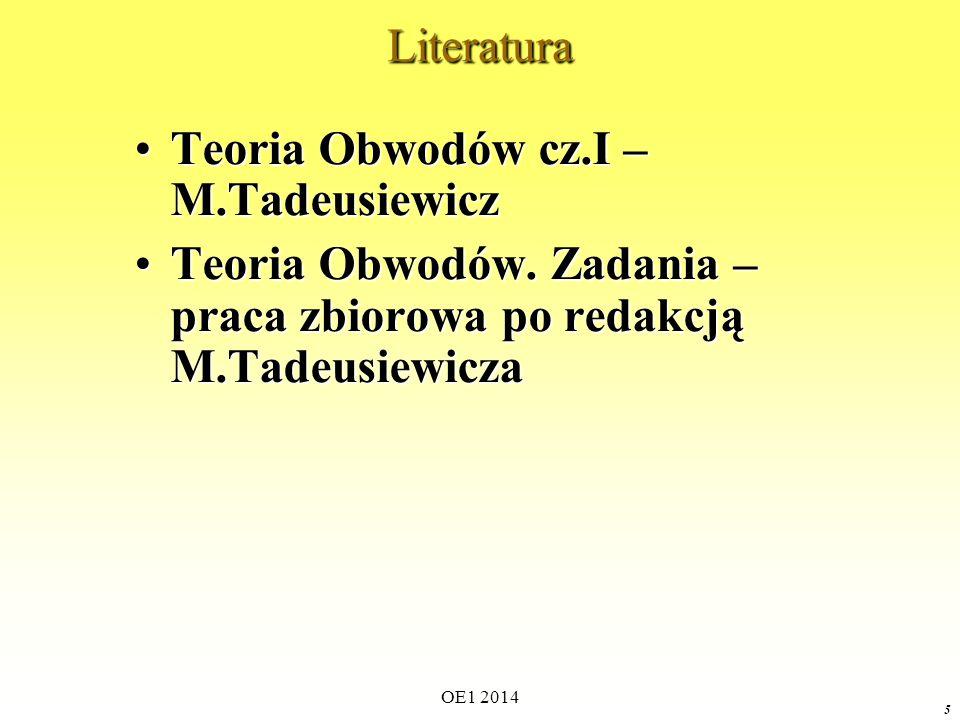 Teoria Obwodów cz.I – M.Tadeusiewicz