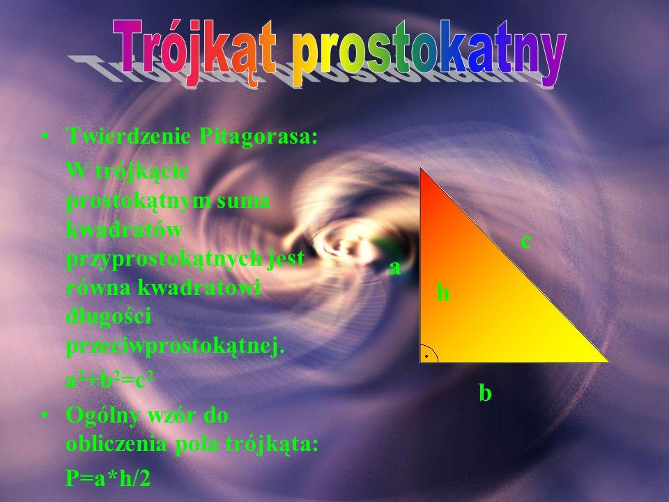 Trójkąt prostokatny c a h b Twierdzenie Pitagorasa: