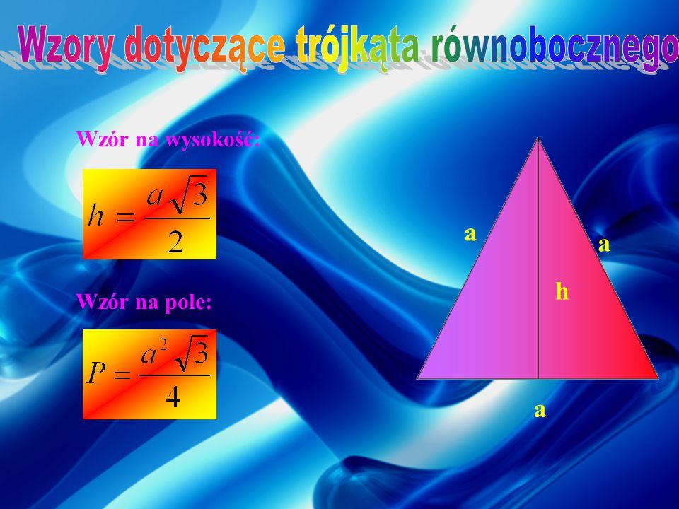 Wzory dotyczące trójkąta równobocznego
