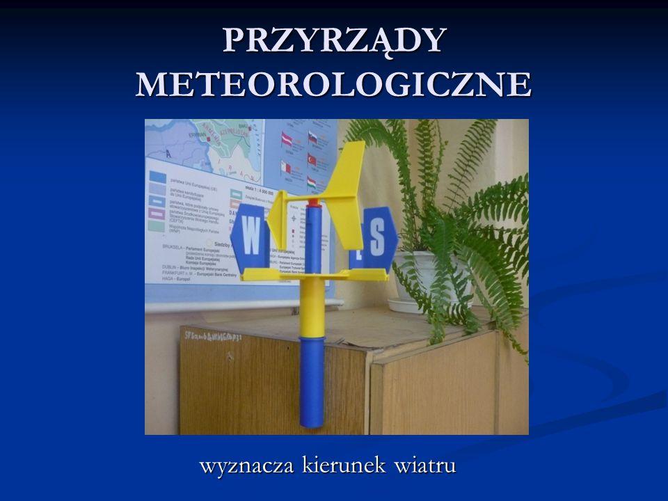 PRZYRZĄDY METEOROLOGICZNE