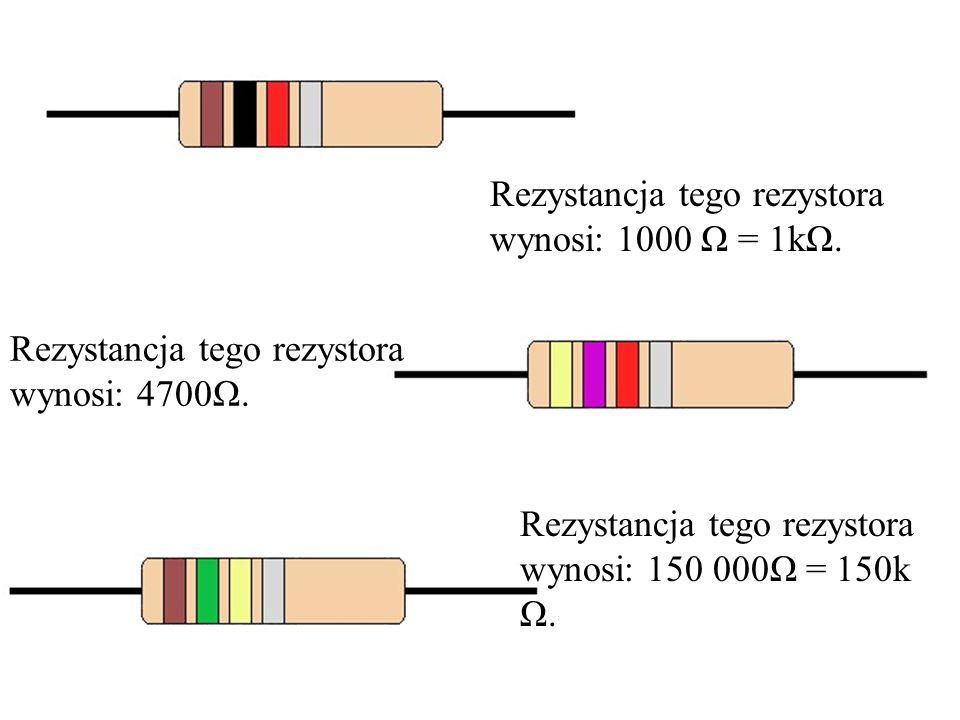Rezystancja tego rezystora wynosi: 1000 Ω = 1kΩ.