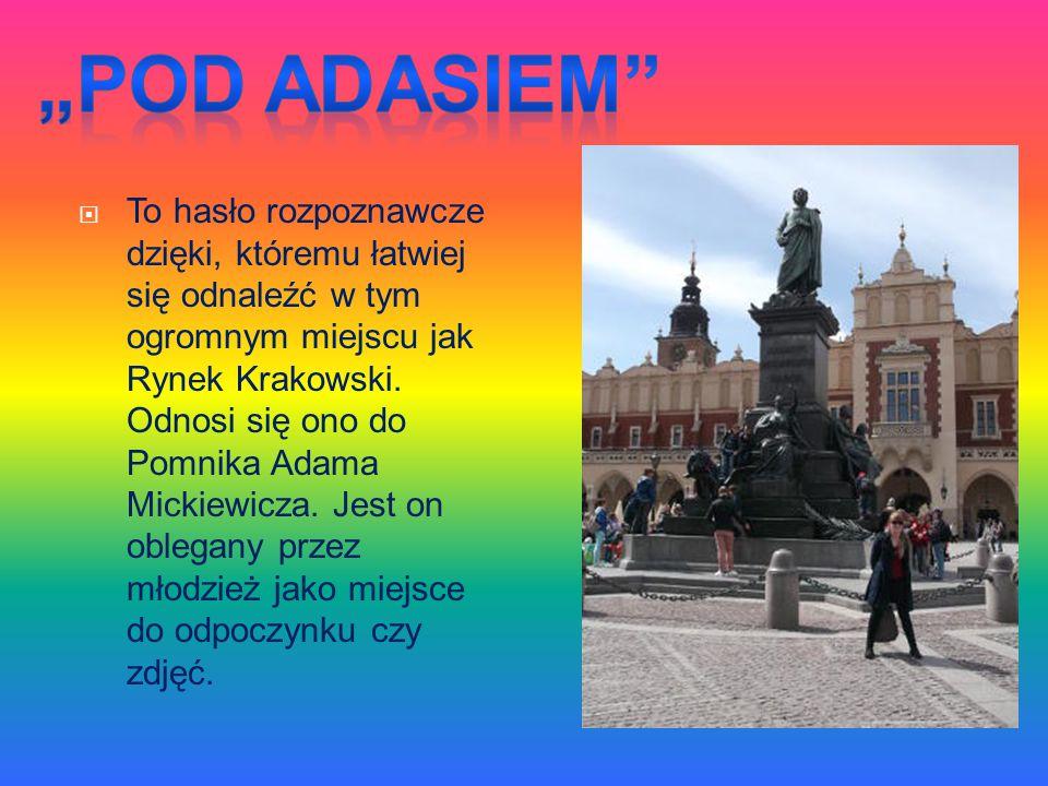 """""""Pod Adasiem"""