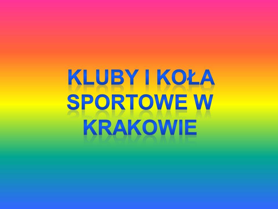 Kluby i koła sportowe w Krakowie