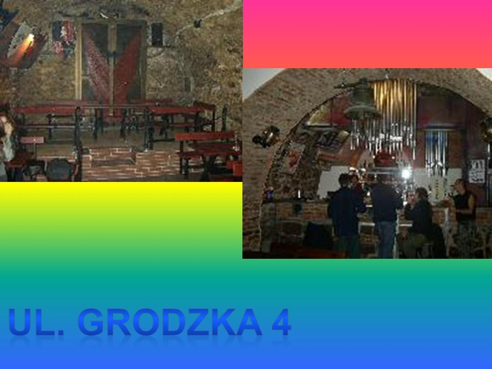 ul. Grodzka 4