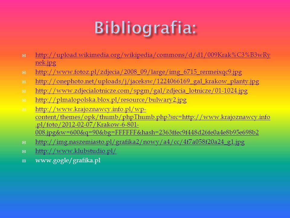 Bibliografia: http://upload.wikimedia.org/wikipedia/commons/d/d1/009Krak%C3%B3wRynek.jpg.