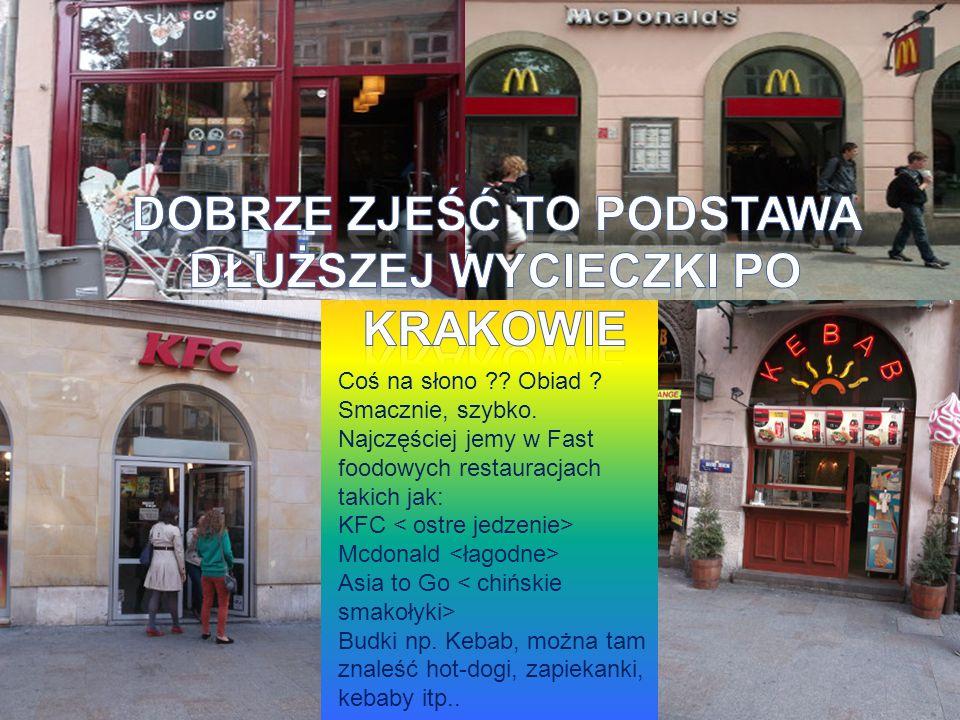 Dobrze zjeść to podstawa dłuższej wycieczki po Krakowie