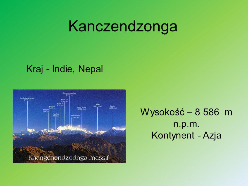 Wysokość – 8 586 m n.p.m. Kontynent - Azja