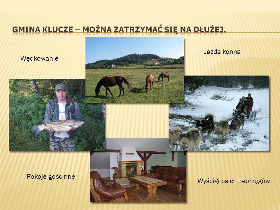 Gmina Klucze – MOŻNA ZATRZYMAĆ SIĘ NA DŁUŻEJ.