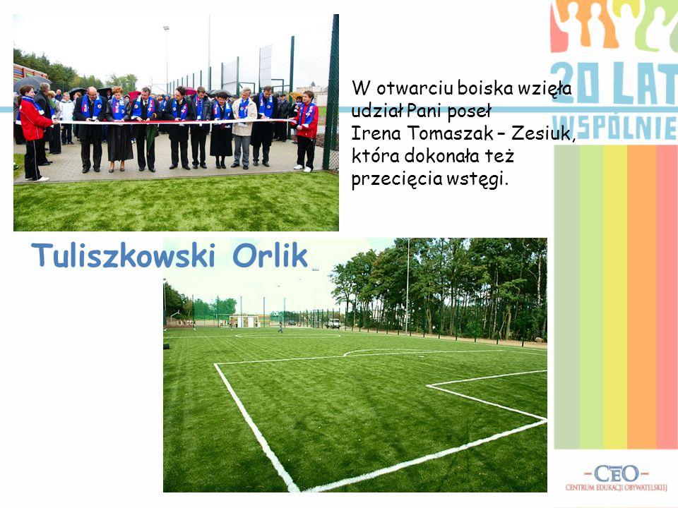 Tuliszkowski Orlik W otwarciu boiska wzięła udział Pani poseł