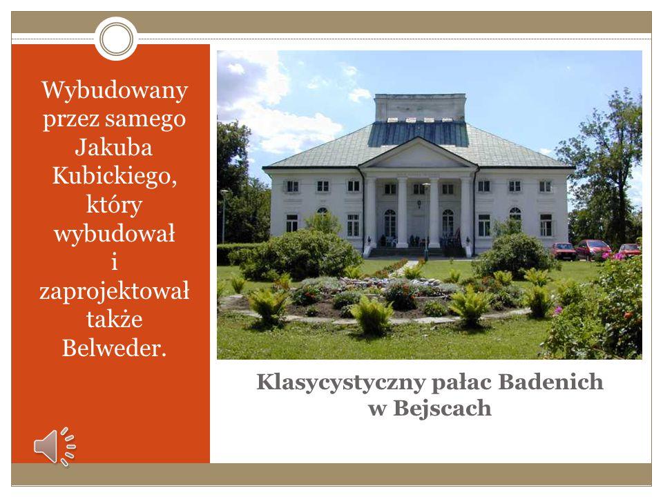 Klasycystyczny pałac Badenich w Bejscach