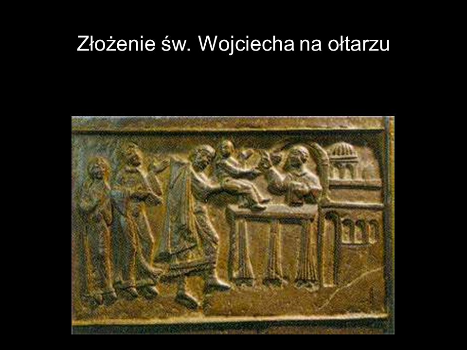Złożenie św. Wojciecha na ołtarzu