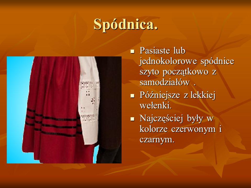 Spódnica. Pasiaste lub jednokolorowe spódnice szyto początkowo z samodziałów . Późniejsze z lekkiej wełenki.
