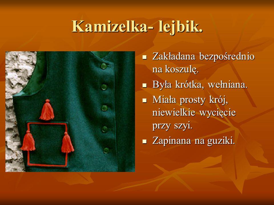Kamizelka- lejbik. Zakładana bezpośrednio na koszulę.