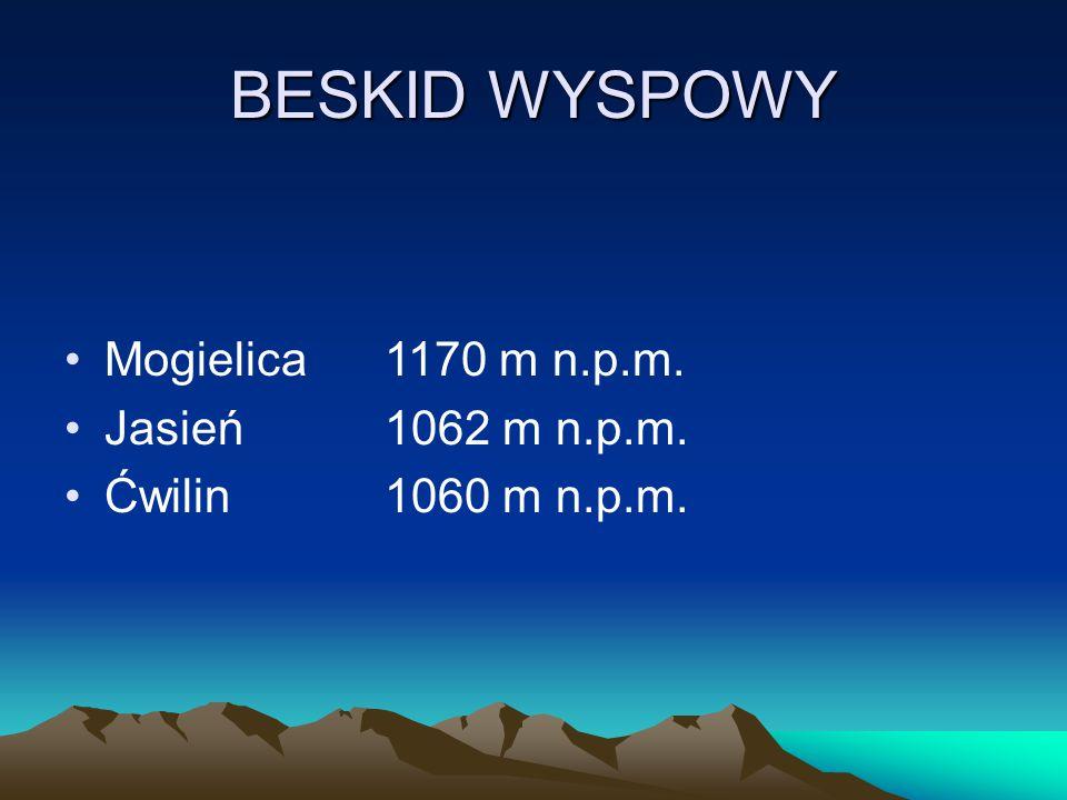BESKID WYSPOWY Mogielica 1170 m n.p.m. Jasień 1062 m n.p.m.