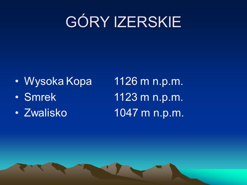 GÓRY IZERSKIE Wysoka Kopa 1126 m n.p.m. Smrek 1123 m n.p.m.