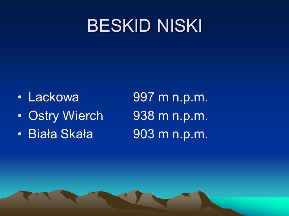 BESKID NISKI Lackowa 997 m n.p.m. Ostry Wierch 938 m n.p.m.