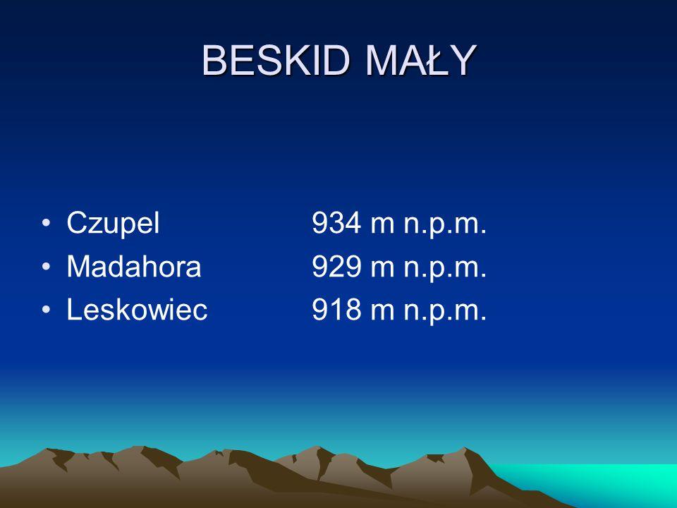 BESKID MAŁY Czupel 934 m n.p.m. Madahora 929 m n.p.m.