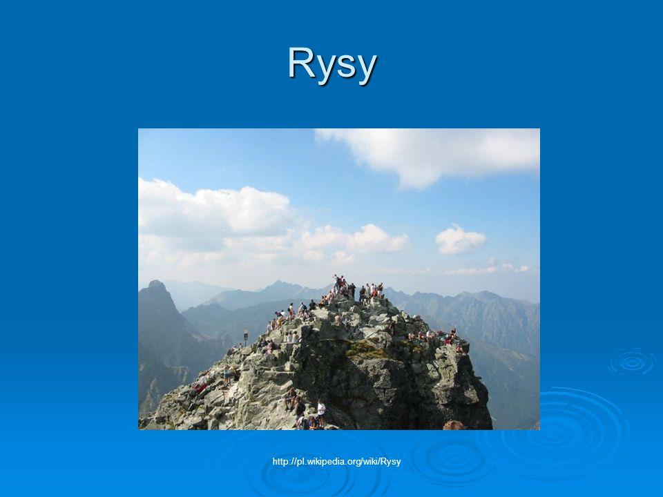Rysy http://pl.wikipedia.org/wiki/Rysy