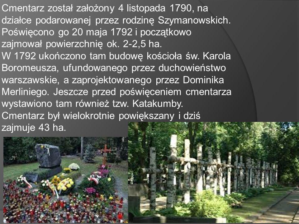 Cmentarz został założony 4 listopada 1790, na działce podarowanej przez rodzinę Szymanowskich.