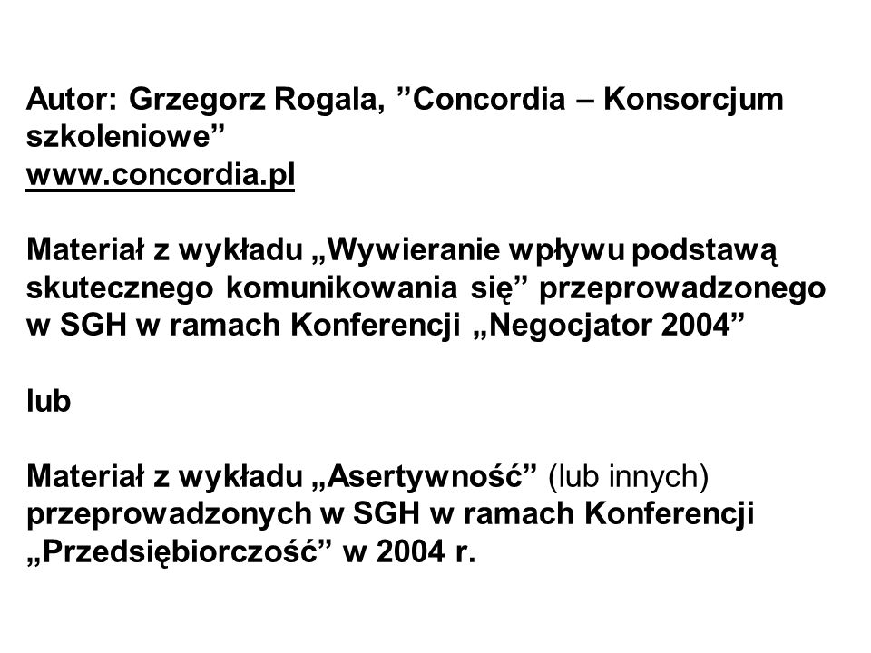 Autor: Grzegorz Rogala, Concordia – Konsorcjum szkoleniowe www