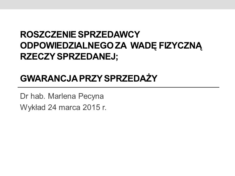 Dr hab. Marlena Pecyna Wykład 24 marca 2015 r.