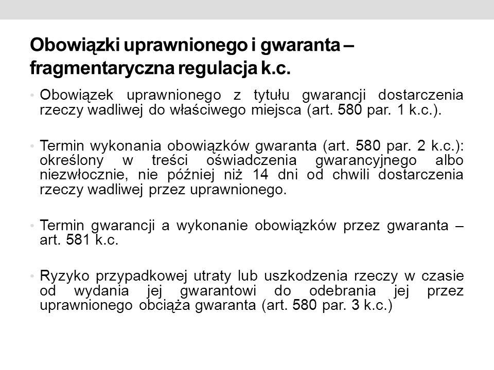 Obowiązki uprawnionego i gwaranta – fragmentaryczna regulacja k.c.