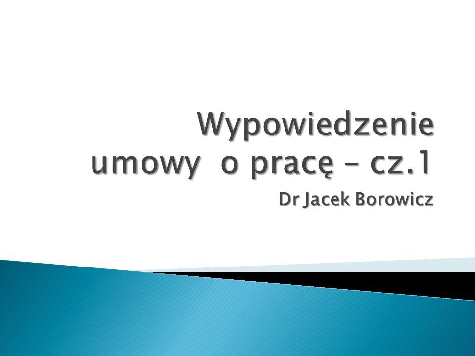 Wypowiedzenie umowy o pracę – cz.1