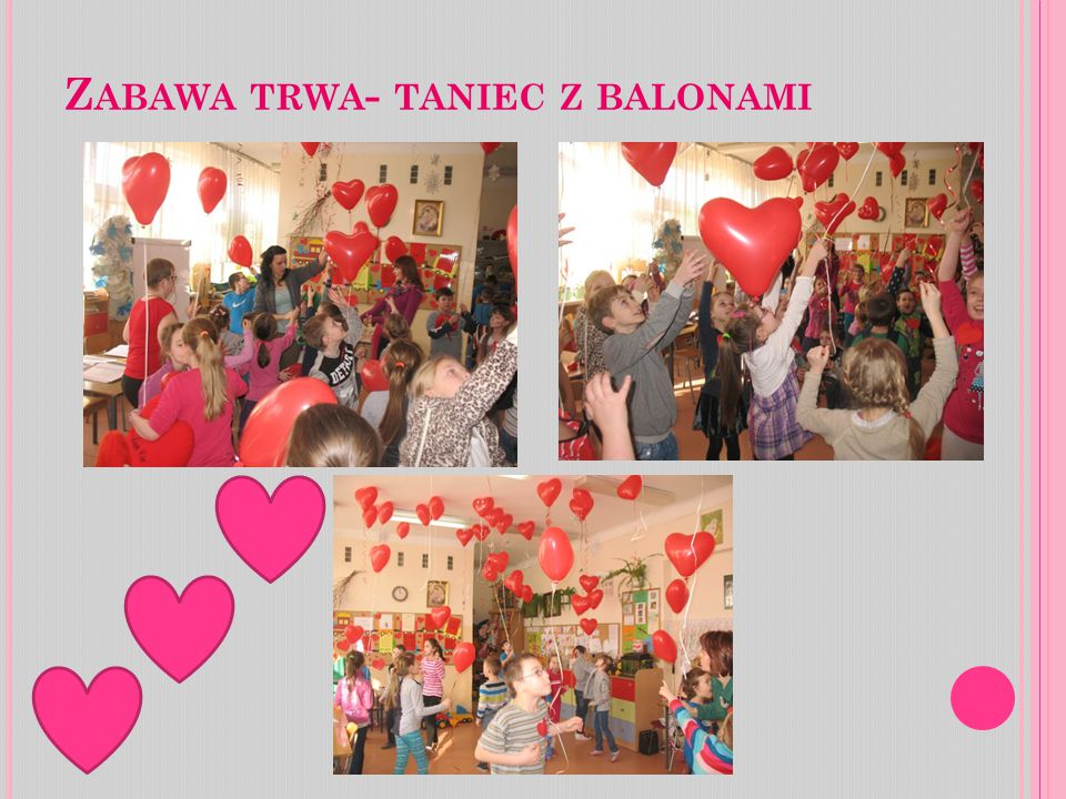 Zabawa trwa- taniec z balonami