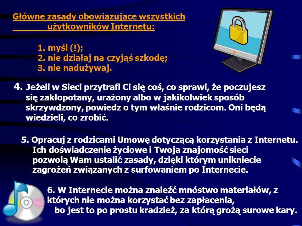 5. Opracuj z rodzicami Umowę dotyczącą korzystania z Internetu.