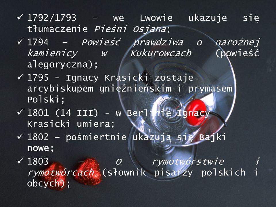 1792/1793 – we Lwowie ukazuje się tłumaczenie Pieśni Osjana;