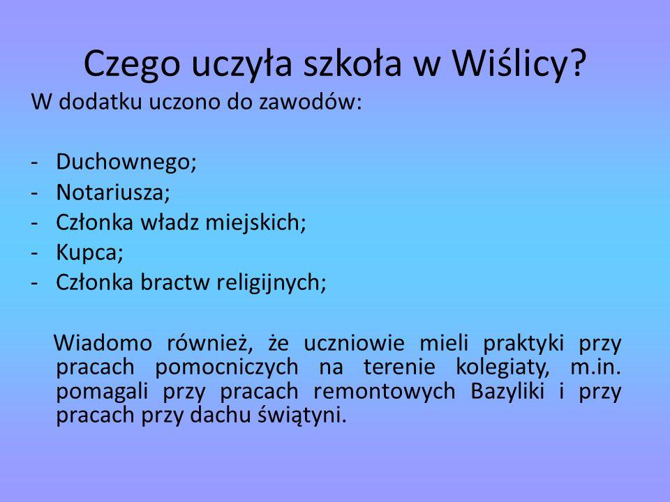 Czego uczyła szkoła w Wiślicy