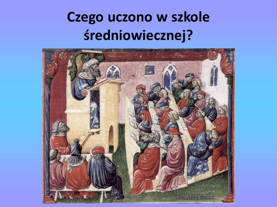 Czego uczono w szkole średniowiecznej