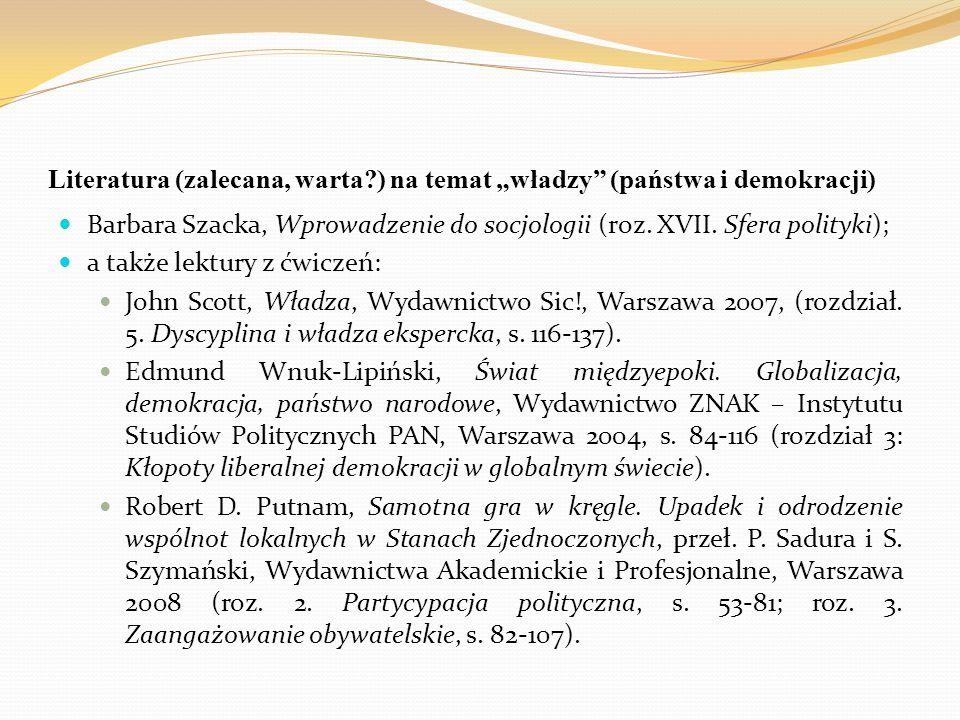 """Literatura (zalecana, warta ) na temat """"władzy (państwa i demokracji)"""