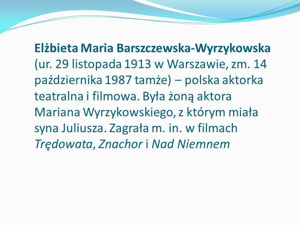 Elżbieta Maria Barszczewska-Wyrzykowska (ur