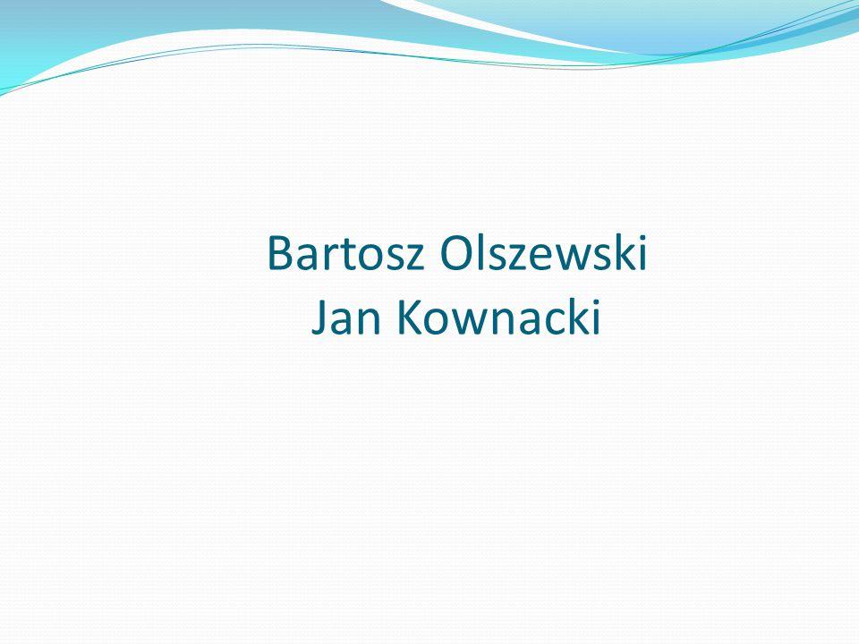 Bartosz Olszewski Jan Kownacki