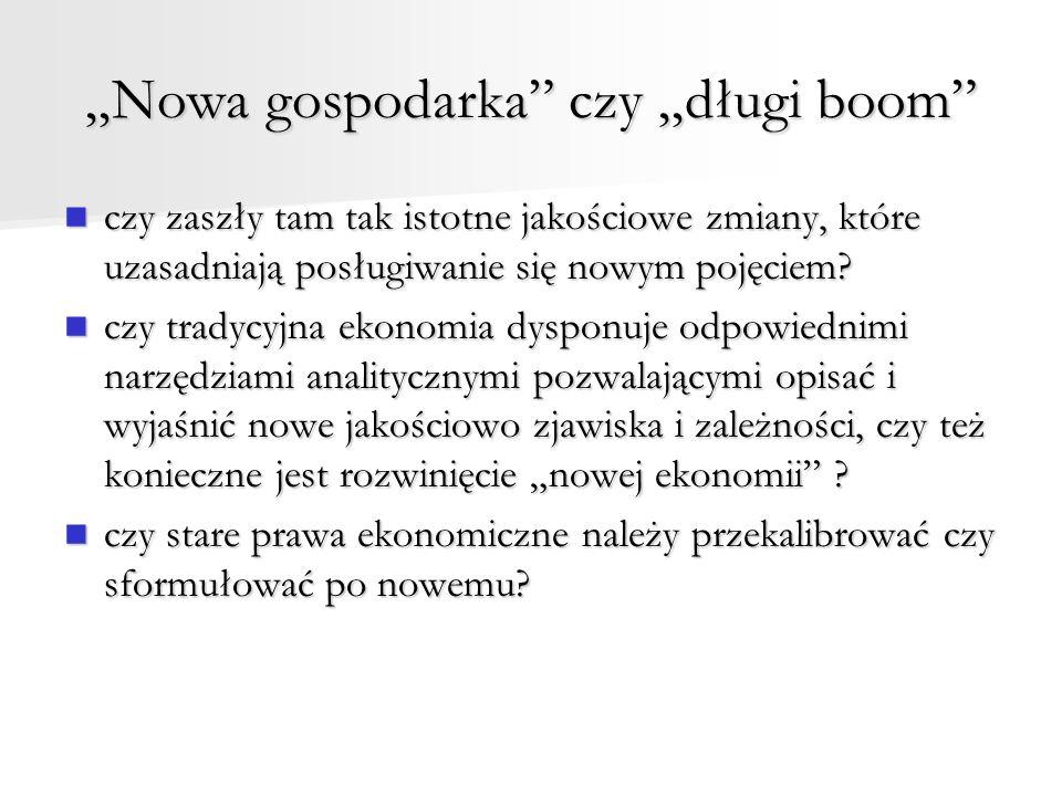 """""""Nowa gospodarka czy """"długi boom"""