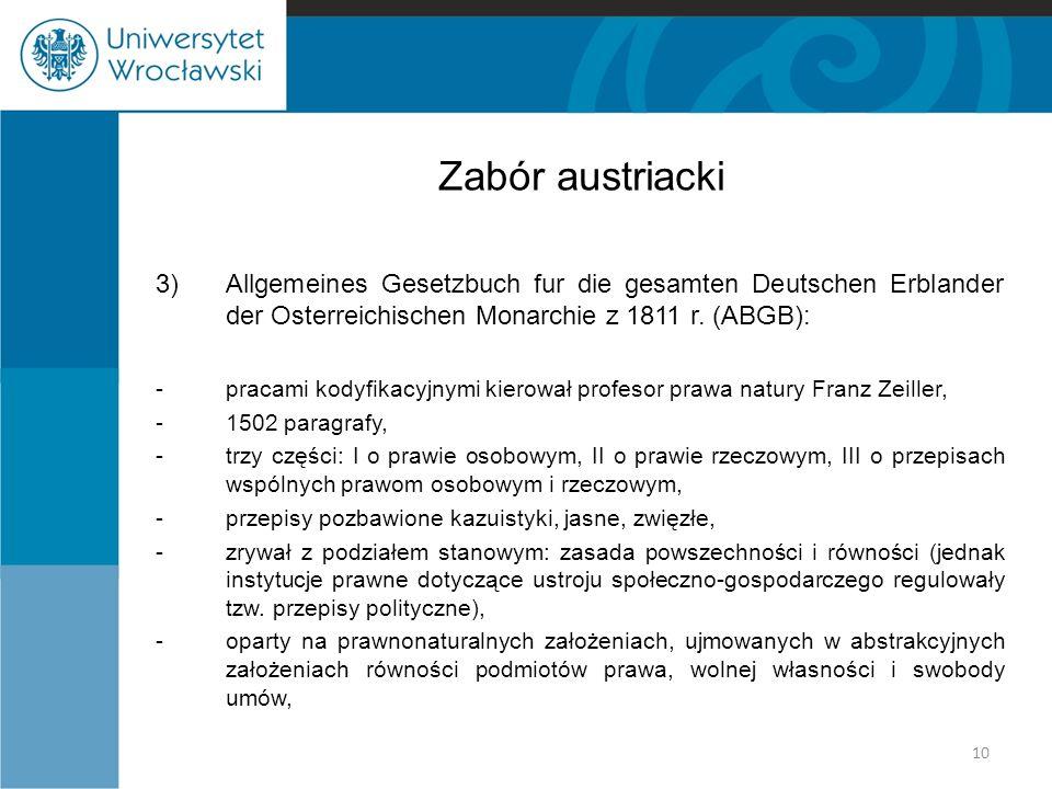 Zabór austriacki Allgemeines Gesetzbuch fur die gesamten Deutschen Erblander der Osterreichischen Monarchie z 1811 r. (ABGB):