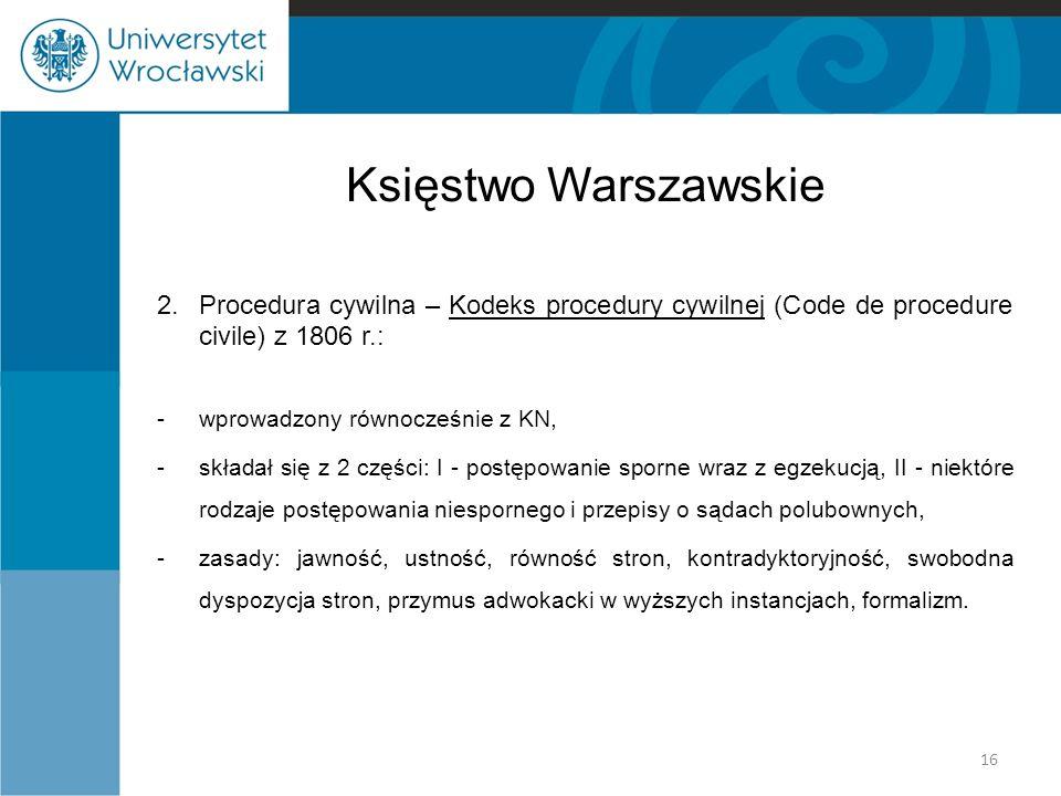 Księstwo Warszawskie 2. Procedura cywilna – Kodeks procedury cywilnej (Code de procedure civile) z 1806 r.: