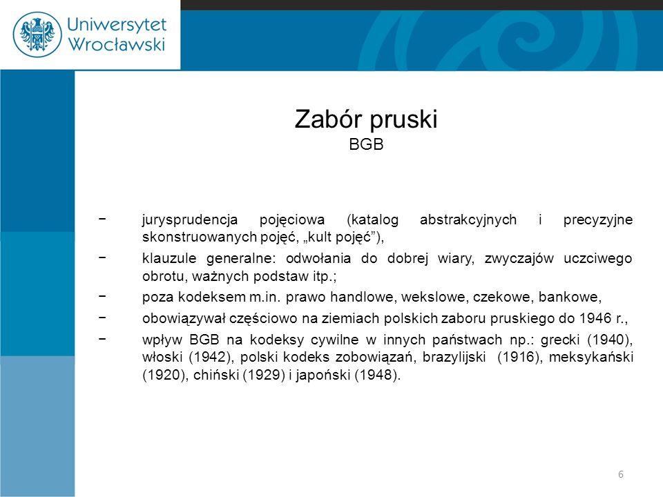 """Zabór pruski BGB jurysprudencja pojęciowa (katalog abstrakcyjnych i precyzyjne skonstruowanych pojęć, """"kult pojęć ),"""