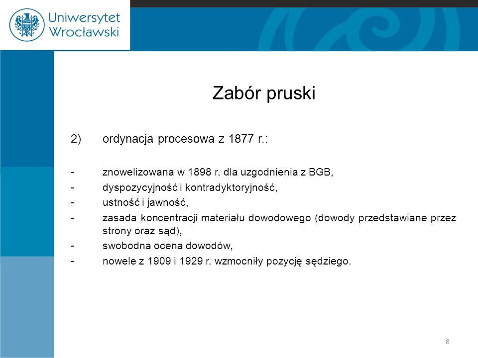 Zabór pruski 2) ordynacja procesowa z 1877 r.: