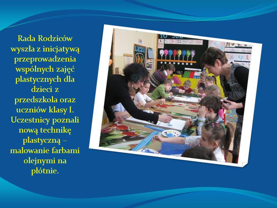 Rada Rodziców wyszła z inicjatywą przeprowadzenia wspólnych zajęć plastycznych dla dzieci z przedszkola oraz uczniów klasy I.