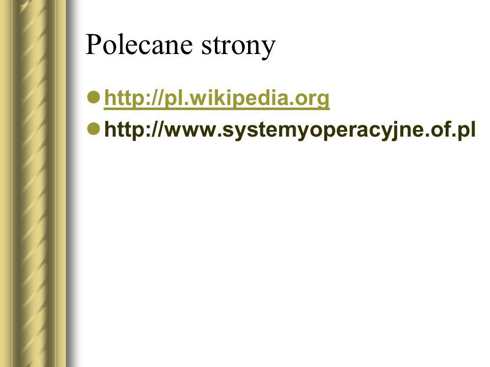 Polecane strony http://pl.wikipedia.org