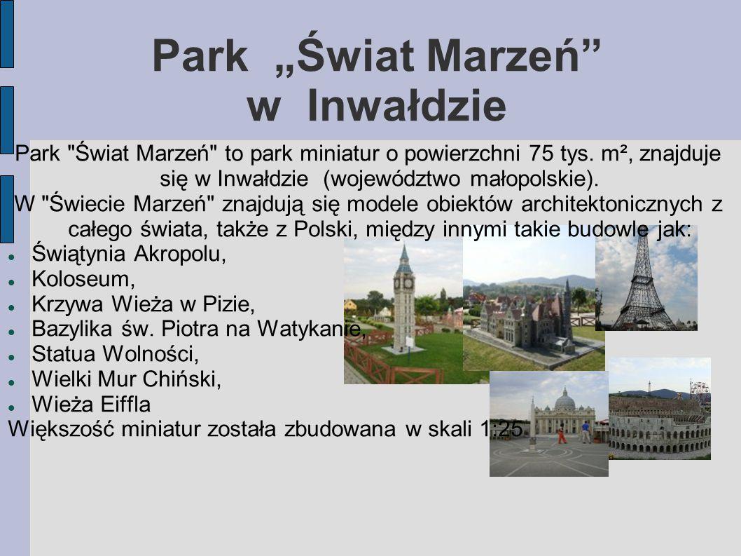 """Park """"Świat Marzeń w Inwałdzie"""