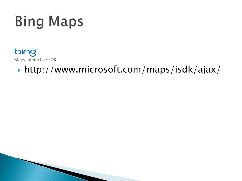 Bing Maps http://www.microsoft.com/maps/isdk/ajax/