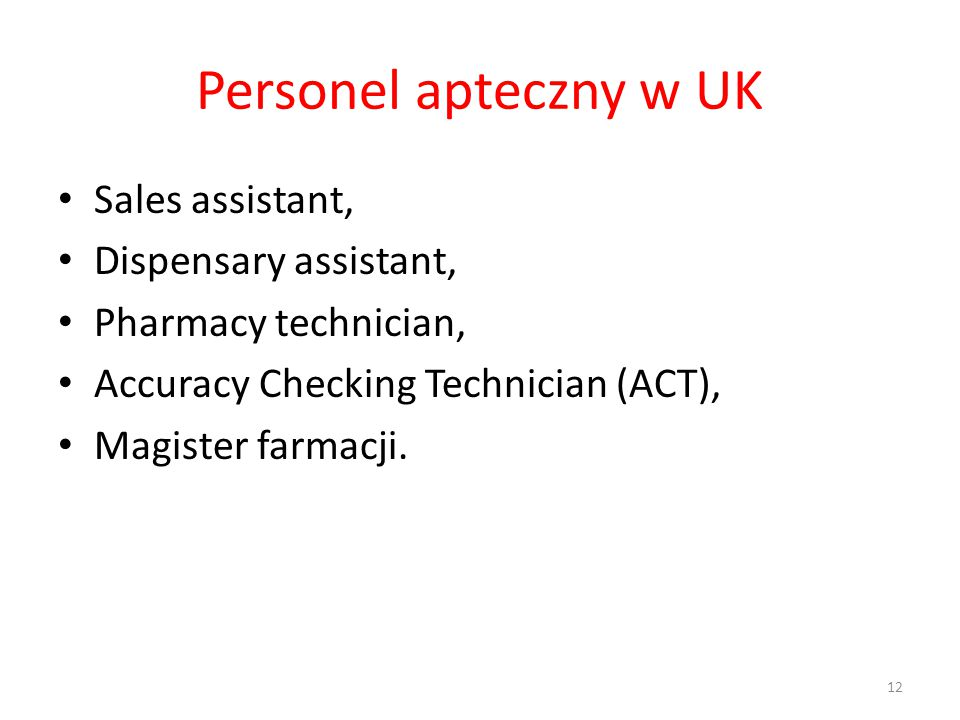 Personel apteczny w UK Sales assistant, Dispensary assistant,