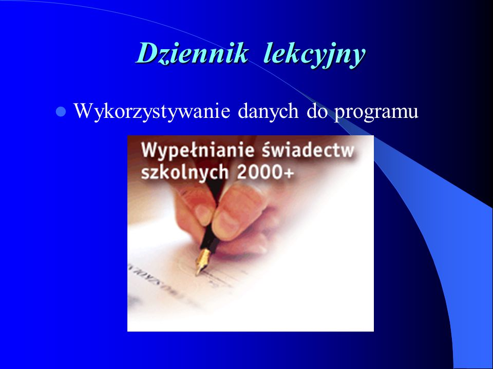 Dziennik lekcyjny Wykorzystywanie danych do programu