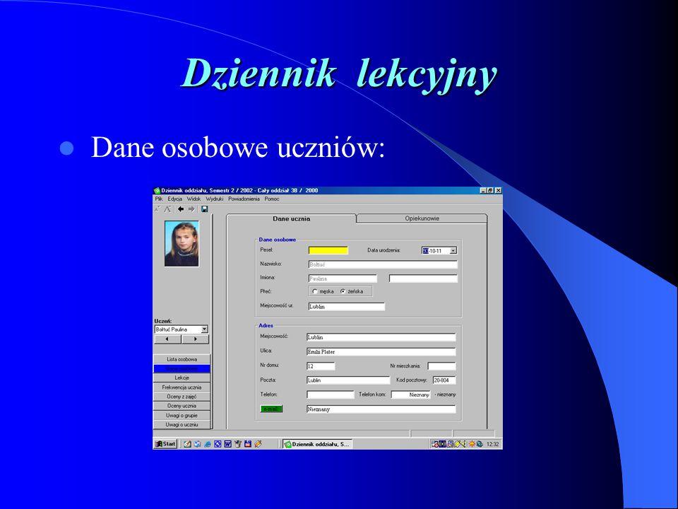 Dziennik lekcyjny Dane osobowe uczniów: